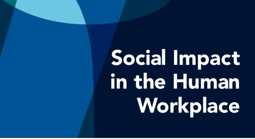 Social Impact in the Human Workplace