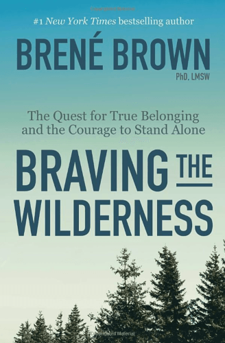 Brené Brown's 'Braving the Wilderness' Book Cover