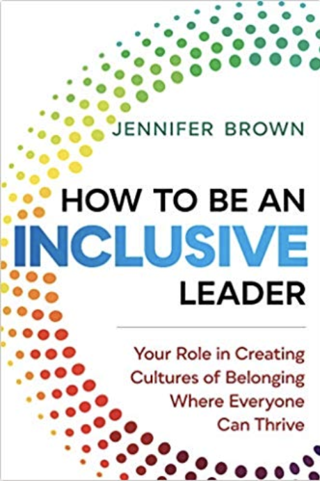 """How to Be an Inclusive Leader"""