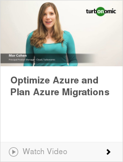 Optimize Azure and Plan Azure Migrations