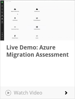 Live Demo: Azure Migration Assessment