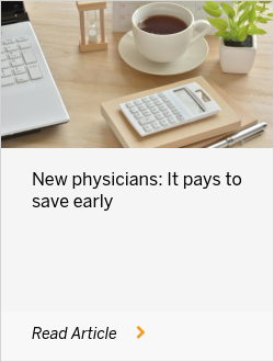 New Physicians: It Pays to Save Early