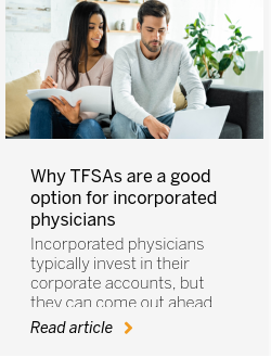 Why TFSAs are a good option for incorporated physicians