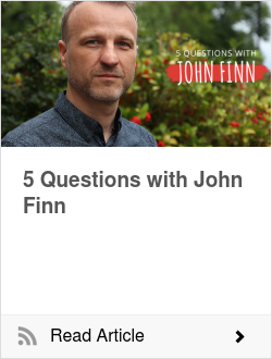 5 Questions with John Finn