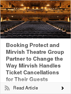 Booking Protect and Mirvish Theatre Group Partner to Change the Way Mirvish Handles Ticket Cancellations for Their Guests
