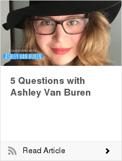 5 Questions with Ashley Van Buren