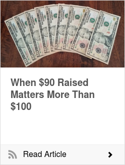 When $90 Raised Matters More Than $100