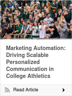 Marketing Automation: Driving Scalable Personalized Communication in College Athletics