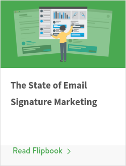 The State of Email Signature Marketing