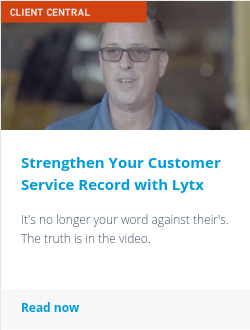 Strengthen Your Customer Service Record with Lytx