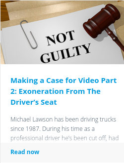 Making a Case for Video Part 2: Exoneration From The Driver's Seat