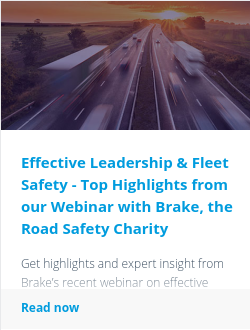 Effective Leadership & Fleet Safety - Top Highlights from our Webinar with Brake, the Road Safety Charity
