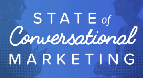 State of Conversational Marketing