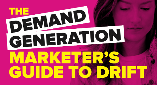 The demand generation marketer's guide to Drift