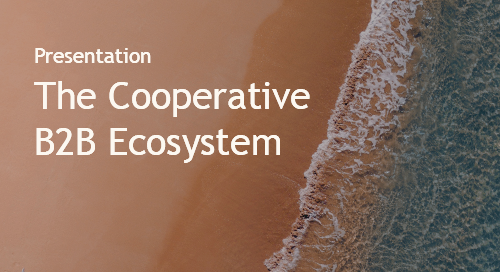 The Cooperative B2B Ecosystem - Intent Event 2018