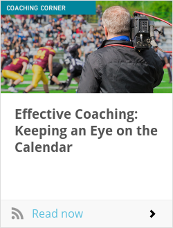 Effective Coaching: Keeping an Eye on the Calendar
