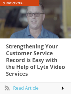 Strengthening Your Customer Service Record is Easy with the Help of Lytx Video Services