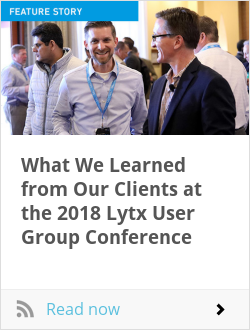 What We Learned from Our Clients at the 2018 Lytx User Group Conference