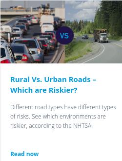 Rural Vs. Urban Roads – Which are Riskier?