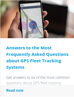 Answers to the Most Frequently Asked Questions about GPS Fleet Tracking Systems
