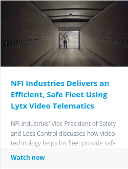 NFI Industries Delivers an Efficient, Safe Fleet Using Lytx Video Telematics