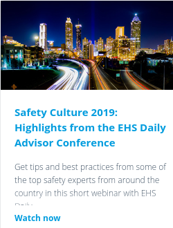 Safety Culture 2019: Highlights from the EHS Daily Advisor Conference