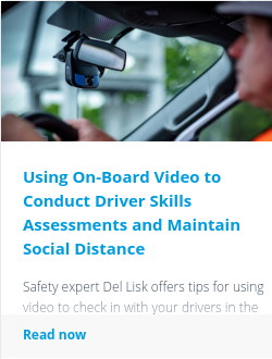 Using On-Board Video to Conduct Driver Skills Assessments and Maintain Social Distance