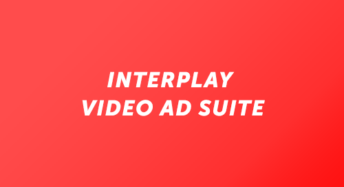 Interplay Video Ad Suite