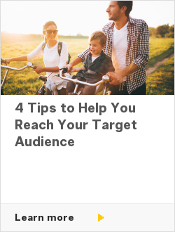 4 Tips to Help You Reach Your Target Audience