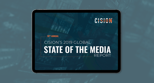 Top Takeaways from Cision's 10th Annual State of the Media Report