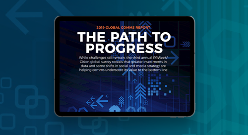 2019 Global Comms Report: The Path to Progress
