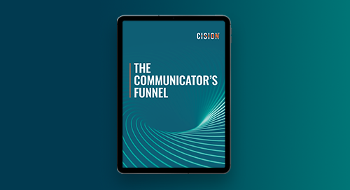 The Communicator's Funnel: Updated for 2020 and Beyond
