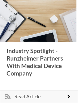 Industry Spotlight - Runzheimer Partners With Medical Device Company