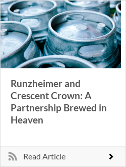Runzheimer and Crescent Crown: A Partnership Brewed in Heaven