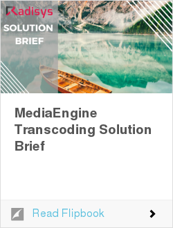 MediaEngine Transcoding Solution Brief