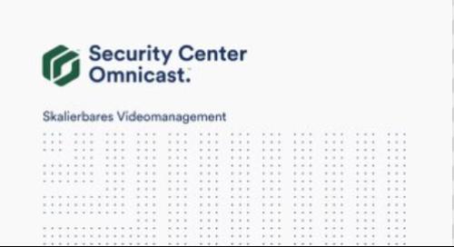 Security Center Omnicast - Skalierbares Videomanagement