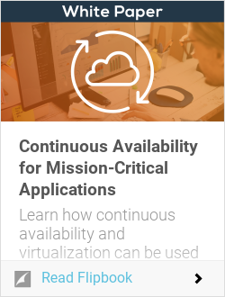 Continuous Availability for Mission-Critical Applications