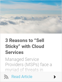 "3 Reasons to ""Sell Sticky"" with Cloud Services"