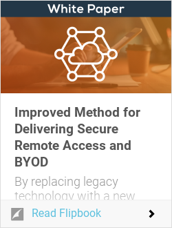 Improved Method for Delivering Secure Remote Access and BYOD