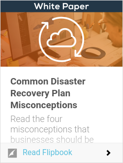 Common Disaster Recovery Plan Misconceptions