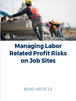 Managing Labor Related Profit Risks on Job Sites