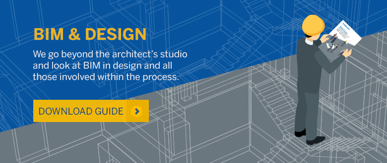 Download our guide to BIM & Design