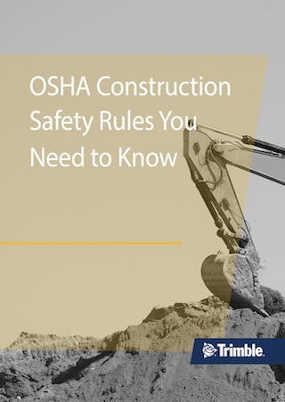 OSHA Construction Safety Rules You Need to Know