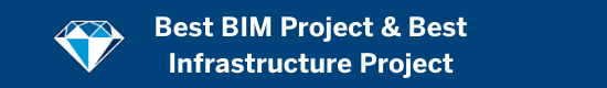 Best BIM Project & Best Infrastructure Project