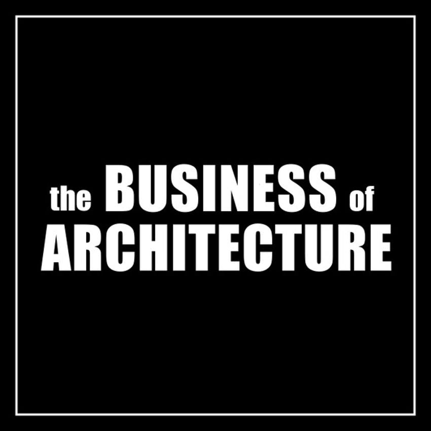 The Business of Architecture podcast cover