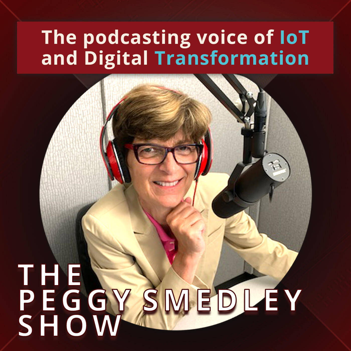 The Peggy Smedley Show podcast cover