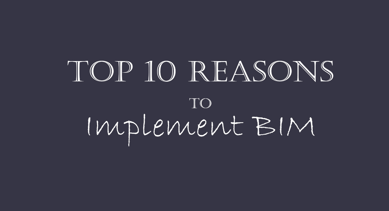 10 reasons to implement bim