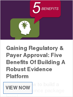 Gaining Regulatory & Payer Approval: Five Benefits Of Building A Robust Evidence Platform