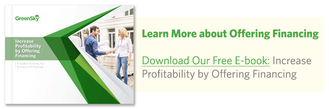 ​Learn more about offering GreenSky financing solutions.  Click to download the ebook: Increase Profitability by Offering Financing today!