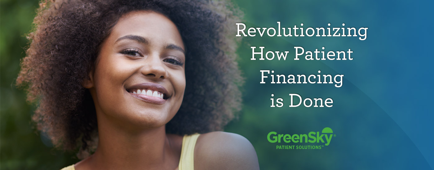 The GreenSky Patient Solutions™ Loan Program is a better way to finance patient care.
